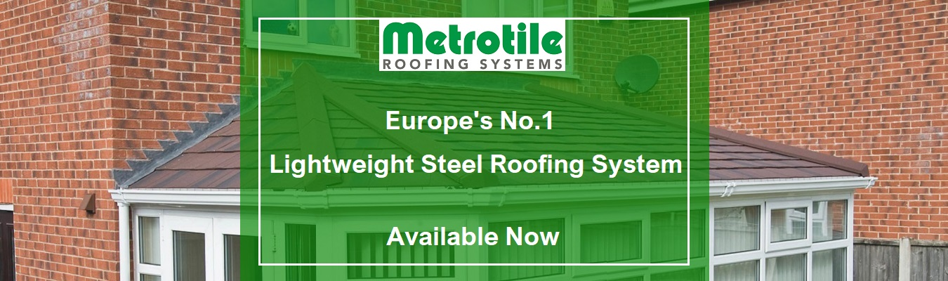 Metrotile Banner - Metrotile, Lightweight Roof Tile on Conservatory Roof